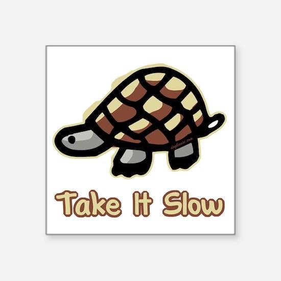"takeitslow Square Sticker 3"" x 3"""