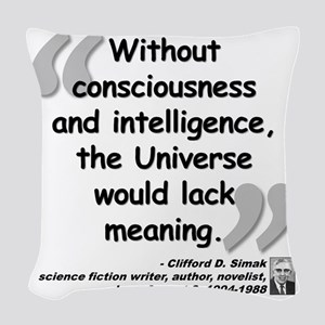 Simak Universe Quote Woven Throw Pillow