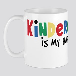 Kindergarten Is My Happy Place Mug