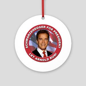 Schwarzenegger for President Ornament (Round)
