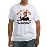 Vote Hillary Because Fitted T-Shirt