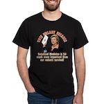 Vote Hillary Because Dark T-Shirt