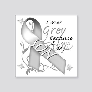 "I Wear Grey Because I Love  Square Sticker 3"" x 3"""