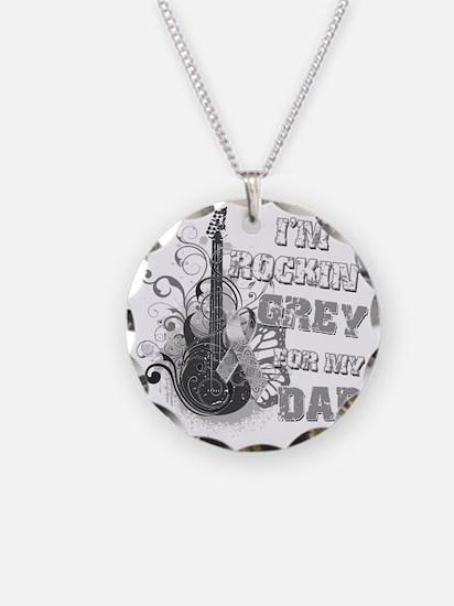 Im Rockin Grey for my Dad Necklace