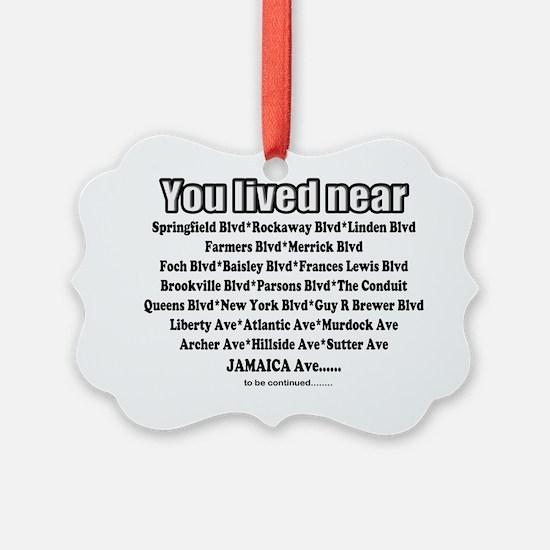 jamaica shirts you lived near bla Ornament