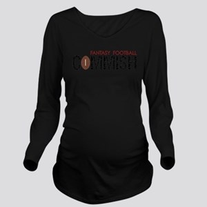 Fantasy Football Commish Long Sleeve Maternity T-S