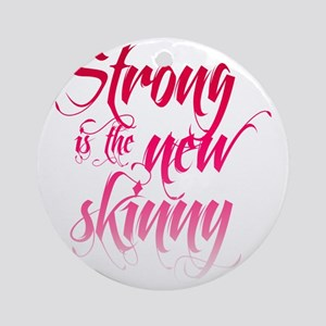 Strong is the New Skinny - Script P Round Ornament