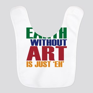 Earth Without Art Bib