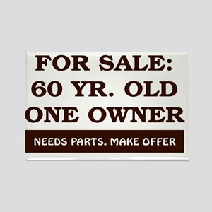 For Sale 60 year old Birthday Rectangle Magnet