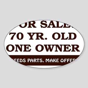 For Sale 70 year old Birthday Sticker (Oval)