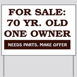 For Sale 70 year old Birthday Yard Sign