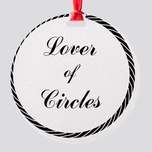 loverofcircles copy Round Ornament