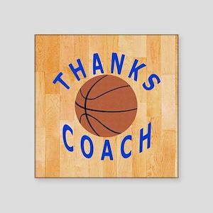 "Thank You Basketball Coach  Square Sticker 3"" x 3"""