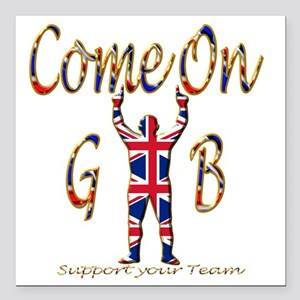 """Come on GB Support your  Square Car Magnet 3"""" x 3"""""""