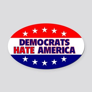 OvalStickerDemocratsHateAmerica Oval Car Magnet
