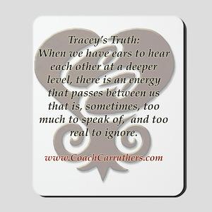 CC tshirt traceys truth lg 001 Mousepad