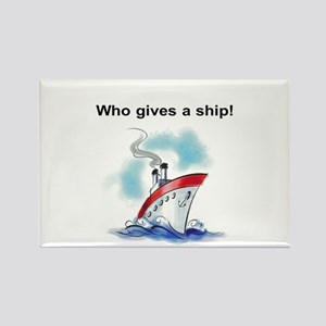 Who gives a ship! Magnets