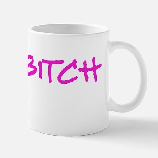 Im-a-bitch-wboyshort Mug