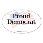 """Proud Democrat"" Oval Sticker"