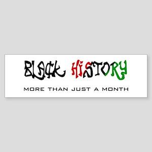 Black History More Bumper Sticker