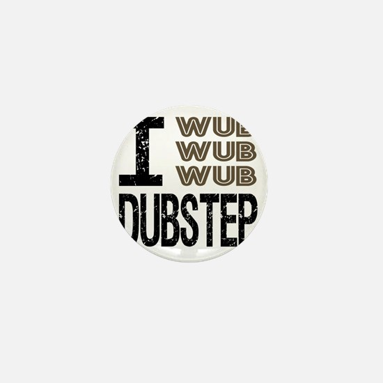 WUB DUBSTEP_brown.gif Mini Button