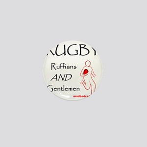 Rugby Ruffians and Gentlemen 1500 Mini Button