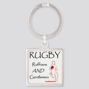 Rugby Ruffians and Gentlemen 1500 Square Keychain