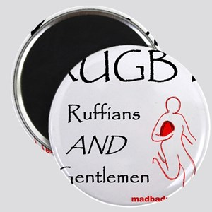 Rugby Ruffians and Gentlemen 1500 Magnet