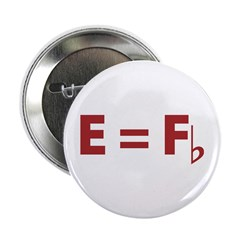 "E Equals F Flat 2.25"" Button (10 pack)"