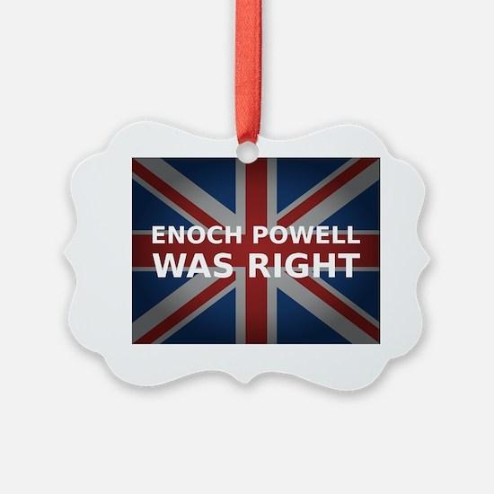 Enoch Powell Was Right (dark Unio Ornament