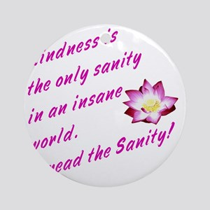 kindness1 Round Ornament