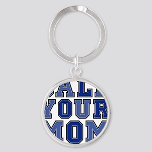 call your mom pillow Round Keychain