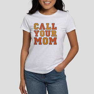 call your mom pillow Women's T-Shirt