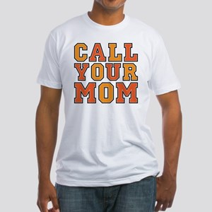 call your mom pillow Fitted T-Shirt