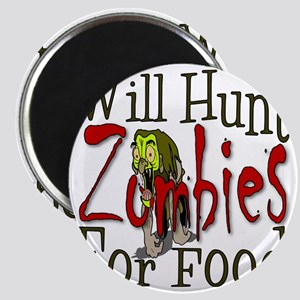 Will Hunt Zombies Magnet