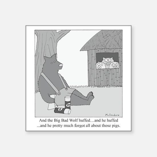 "Big Bad Wolf Square Sticker 3"" x 3"""