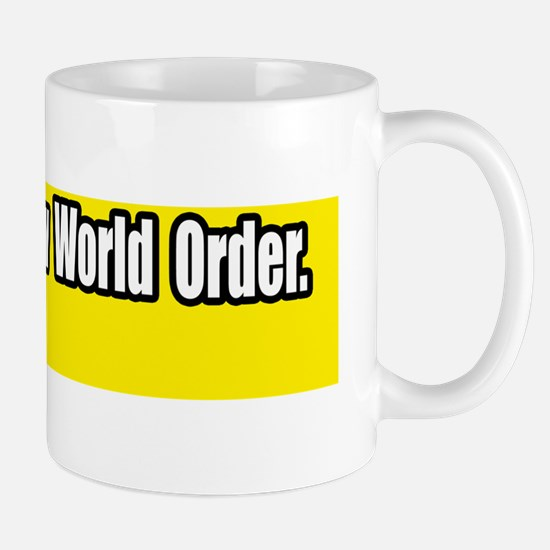 Resist-The-New-World-Order-Bumper-Stick Mug