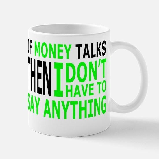 Untitled- MONEY TALKS Mugs