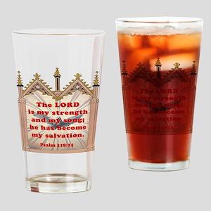 my strength copy Drinking Glass