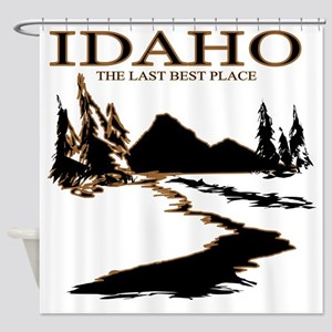 Idaho the Last best place Shower Curtain