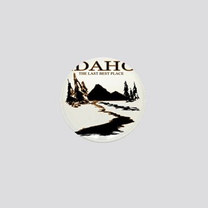 Idaho the Last best place Mini Button
