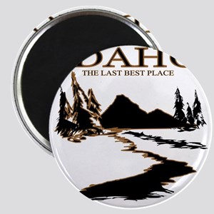 Idaho the Last best place Magnet