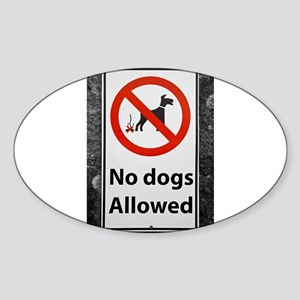 no-dogs-allowed-sign Sticker