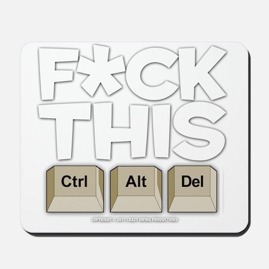 f-ckthis_darkshirt Mousepad