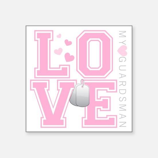 "lovemyguardsman Square Sticker 3"" x 3"""