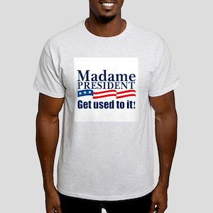 MADAME PRESIDENT Ash Grey T-Shirt