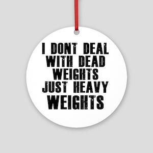 dead-weights Round Ornament