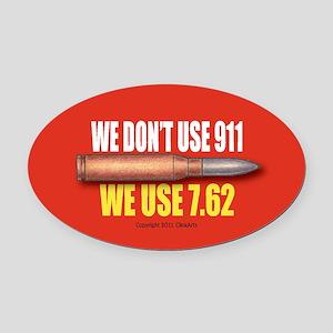 OTG 20 We dont 911  Oval Car Magnet
