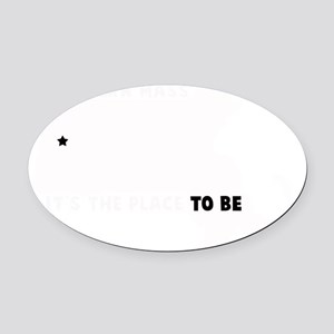 WESTERN MASS ITS THE PLACE TO BE a Oval Car Magnet