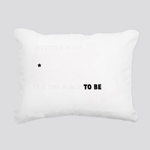 WESTERN MASS ITS THE PLA Rectangular Canvas Pillow